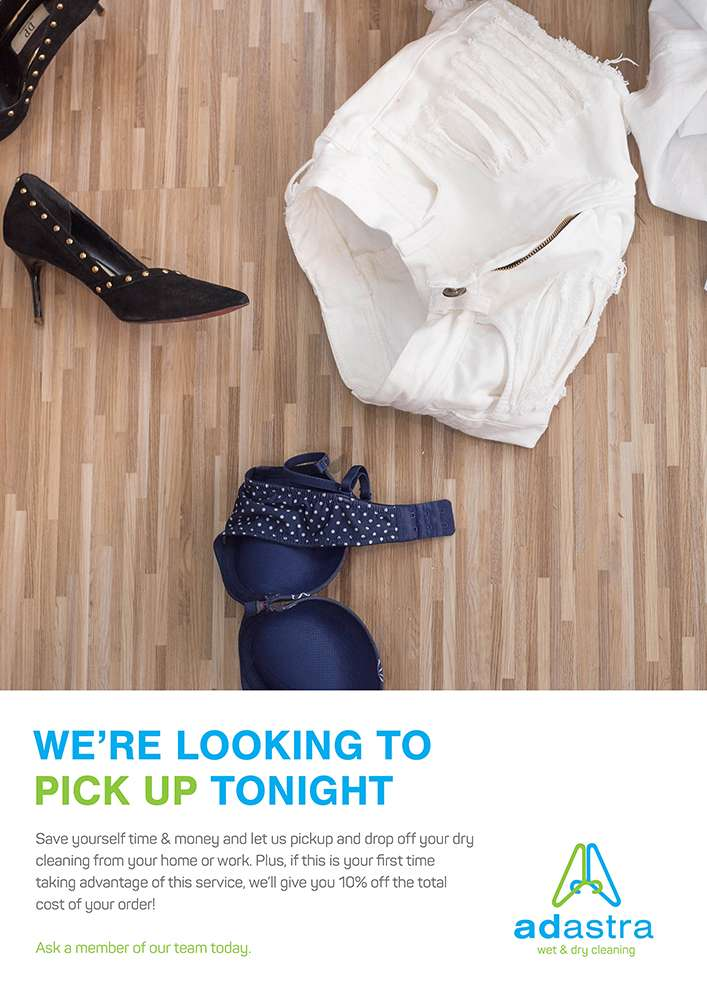 Scattered Clothes - We're Looking to Pick Up Tonight - Ad Astra Wet & Dry Cleaning Perth